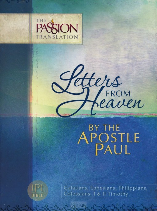 Letters from heaven,by the apostel Paul